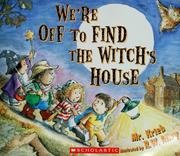 Cover of: We're off to find the witch's house by Richard Krieb