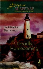 Cover of: Deadly homecoming | Barbara Phinney