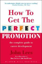 Cover of: How To Get The Perfect Promotion