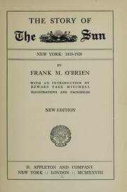 Cover of: The story of the Sun, New York: 1833-1928 | Frank Michael O