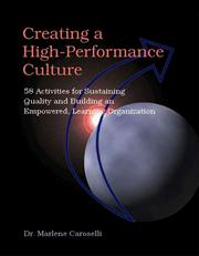 Cover of: Creating a High Performance Culture