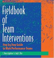 Cover of: The fieldbook of team interventions | C. Harry Eggleton