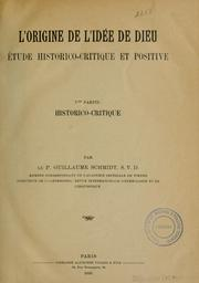 Cover of: L'origine de l'idée de Dieu by Schmidt, Wilhelm