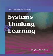 Cover of: The Complete Guide to Systems Thinking & Learning | Stephen G. Haines