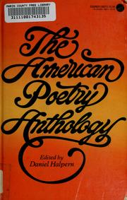 Cover of: The American poetry anthology | edited by Daniel Halpern.