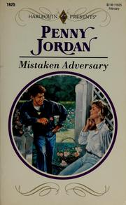 Cover of: Mistaken Adversary | Penny Jordan