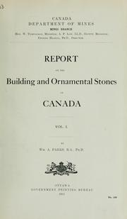 Cover of: Report on the building and ornamental stones of Canada | William Arthur Parks