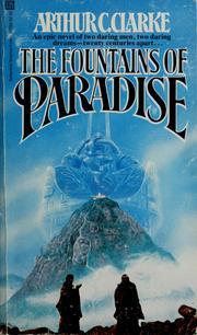 Cover of: The fountains of Paradise | Arthur C. Clarke