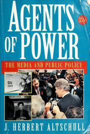 Cover of: Agents of power | J. Herbert Altschull