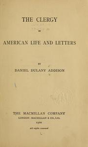 The clergy in American life and letters by Addison, Daniel Dulany