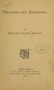 Cover of: Orations and addresses. | William Cullen Bryant