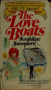 Cover of: The love boats | Jeraldine Saunders