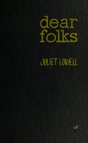 Cover of: Dear folks. | Juliet Lowell
