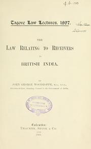 Cover of: The law relating to receivers in British India | Woodroffe, John George Sir
