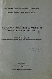 Cover of: The origin and development of the lymphatic system. | Florence Rena Sabin
