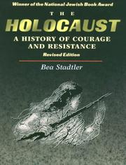 The Holocaust by Bea Stadtler