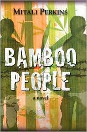 Cover of: Bamboo people | Mitali Perkins