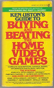 Ken Uston's Guide to Buying and Beating the Home Video Games by Ken Uston