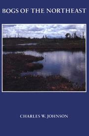 Cover of: Bogs of the Northeast | Johnson, Charles W.