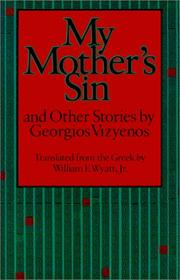 Cover of: My Mother's Sin and Other Stories by Georgios Vizyenos