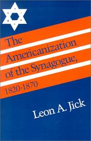 Cover of: The Americanization of the Synagogue, 1820-1870 (Brandeis Series in American Jewish History, Culture, and Life)