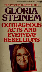 Cover of: Outrageous Acts and Everyday Rebellions | Gloria Steinem