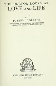Cover of: The doctor looks at love and life | Collins, Joseph