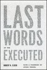 Cover of: Last words of the executed | Robert K. Elder