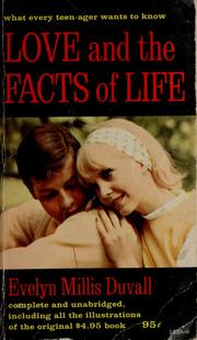 Cover of: Love and the facts of life | Evelyn Ruth Mills Duvall