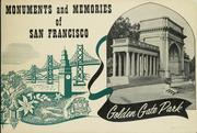 Monuments and memories of San Francisco by Hosea Blair