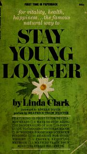 Cover of: Stay young longer | Linda A. Clark