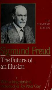 Cover of: The future of an illusion | Sigmund Freud