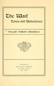 Cover of: The waif | William Tomkins Mersereau