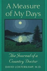 Cover of: A measure of my days | David Loxterkamp