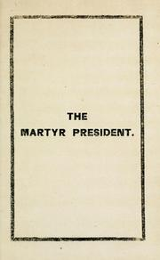 Cover of: The martyr President. | Newell, R. H.