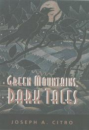 Cover of: Green Mountains, Dark Tales (Hardscrabble Books) | Joseph A. Citro
