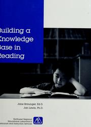 Cover of: Building a knowledge base in reading | Jane Braunger