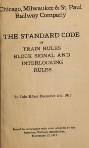 The standard code of train rules, block signal and interlocking rules to take effect December 2nd 1917