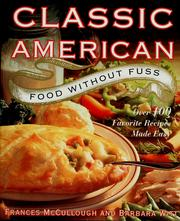 Cover of: Classic American food without fuss | Frances Monson McCullough