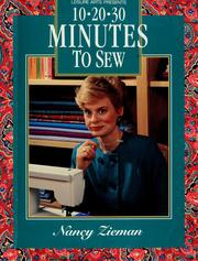 Cover of: 10-20-30 minutes to sew by Nancy Luedtke Zieman