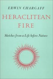 Heraclitean fire by Erwin Chargaff