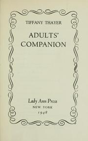 Cover of: Adults' companion. | Tiffany Thayer