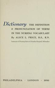 Cover of: The American nurses dictionary | Price, Alice L.