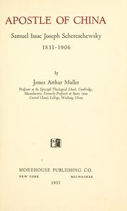 Cover of: Apostle of China, Samuel Isaac Joseph Schwereschewsky by James Arthur Muller