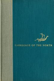 Cover of: Cavalcade of the North | George Edmondson Nelson