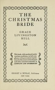 Cover of: The Christmas bride | Grace Livingston Hill Lutz