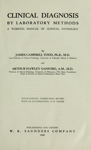 Cover of: Clinical diagnosis by laboratory methods | James Campbell Todd
