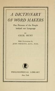 Cover of: A dictionary of word makers | Cecil Hunt