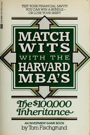 Cover of: Match wits with the Harvard MBA's | Tom Fischgrund