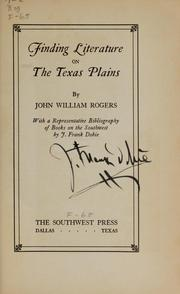 Cover of: Finding literature on the Texas plains | John William Rogers